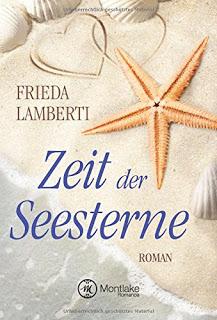 Titel: Zeit der Seesterne Autor: Frida Lamberti, Montlake Romance